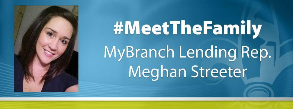 Meghan Streeter - MyBranch Lending Rep
