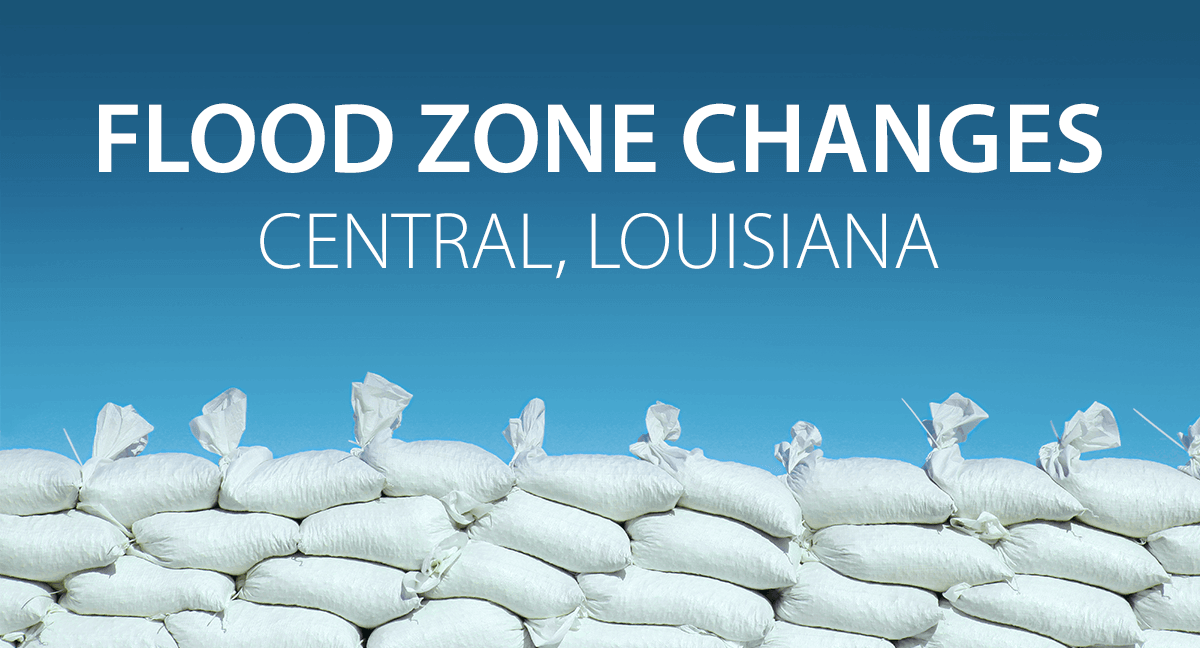 Flood Zone Changes in Central Louisiana  Are You Affected