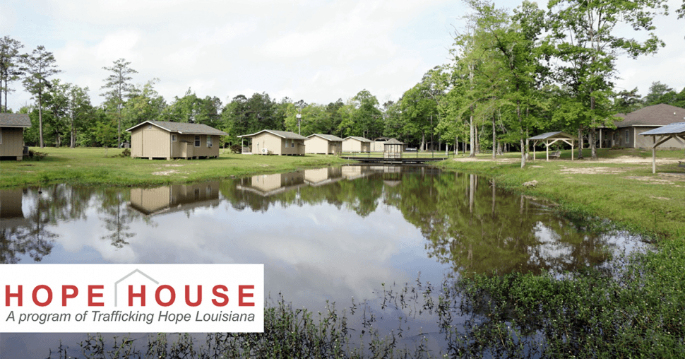 Trafficking Hope in Baton Rouge, Louisiana - Hope House