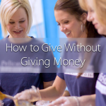 How to Give Without Giving Money