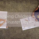 helping children with post-disaster depression