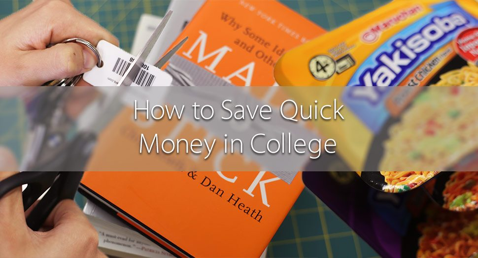 How to Save Quick Money in College