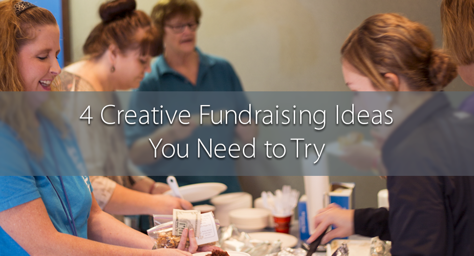 4 Creative Fundraisers You Need to Try