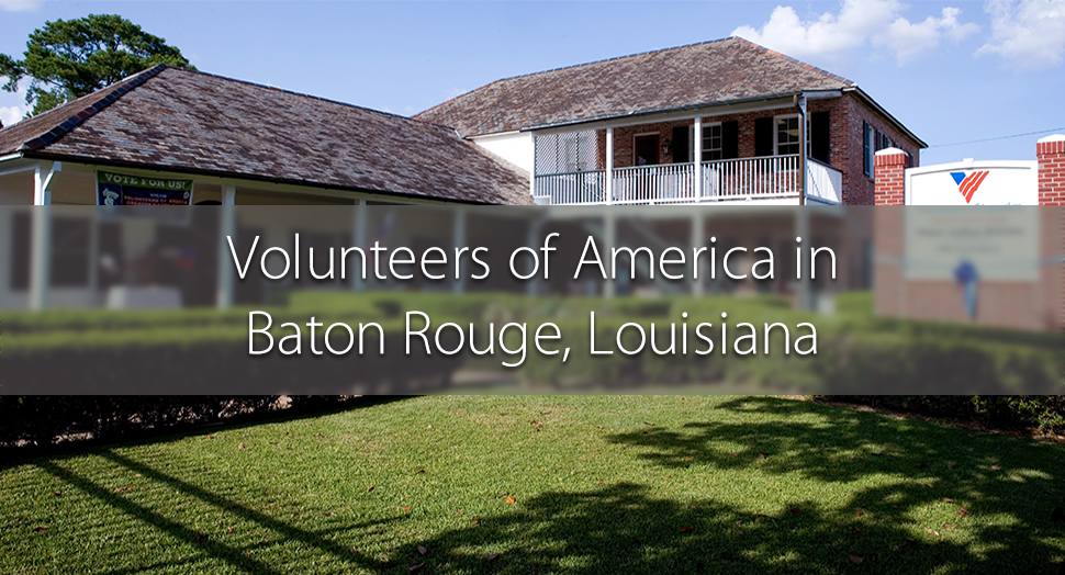 Volunteers of America Greater Baton Rouge, Louisiana