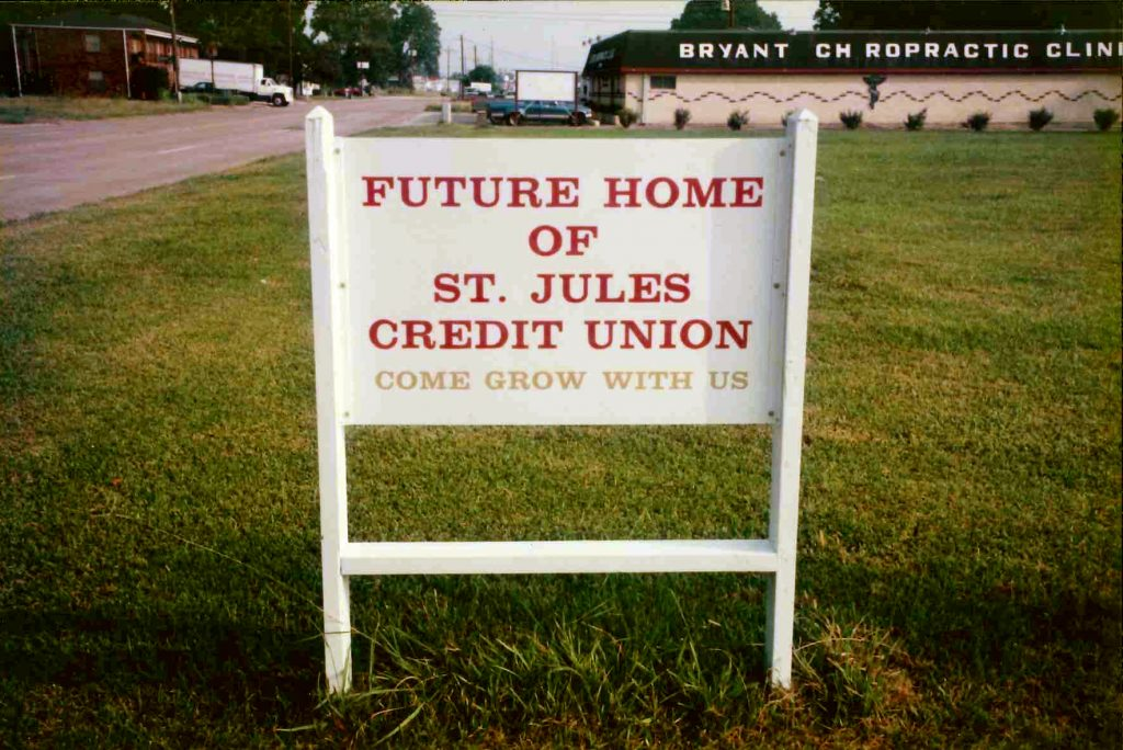 Future Home of St. Jules Credit Union Sign